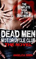 Dead Men Motorcycle Club – The Novel (Motorcycle Club Romance) [Pdf/ePub] eBook