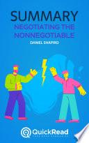 Negotiating the Nonnegotiable by Daniel Shapiro  Summary
