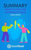 Negotiating the Nonnegotiable by Daniel Shapiro (Summary)