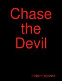 Chase the Devil Pdf