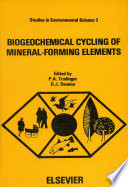 Biogeochemical Cycling of Mineral Forming Elements