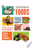 Clean Or Unclean Foods Which Do You Choose