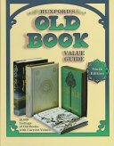 Huxford S Old Book Value Guide 25 000 Listings Of Old Books Withcurrent Values