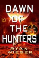 Dawn of the Hunters [Pdf/ePub] eBook