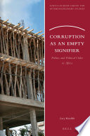 Corruption as an empty signifier politics and political order in Africa