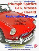 Triumph Spitfire  GT6  Vitesse   Herald Restoration Manual