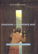 Searching for a Mustard Seed