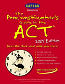 The Procrastinator s Guide to the ACT 2005