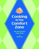 Welcome to Cooking in the Comfort Zone