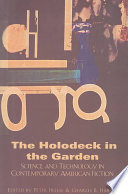 The Holodeck in the Garden
