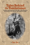 Tales Behind the Tombstones