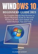 Windows 10 Beginners Guide 2021