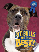 Pit Bulls Are the Best  Book PDF