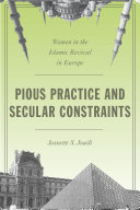 Pious Practice and Secular Constraints