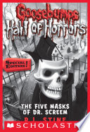 """Goosebumps Hall of Horrors #3: The Five Masks of Dr. Screem: Special Edition"" by R.L. Stine"