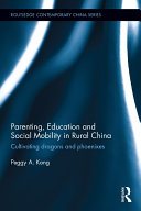Parenting, Education, and Social Mobility in Rural China