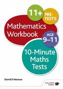 10-Minute Maths Tests Workbook Age 9-11