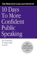 10 Days to More Confident Public Speaking [Pdf/ePub] eBook