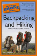 The Complete Idiot's Guide to Backpacking and Hiking