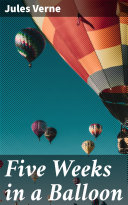 Pdf Five Weeks in a Balloon