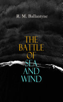 The Battle of Sea and Wind