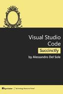 Visual Studio Code Succinctly