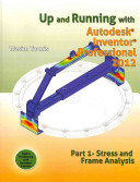 Up And Running With Autodesk Inventor Professional 2012 Book PDF