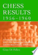 Chess Results, 1956Ð1960