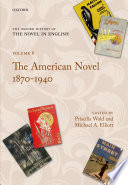 The American Novel 1870-1940