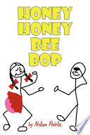 Honey Honey Bee Bop