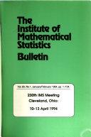 Bulletin   Institute of Mathematical Statistics