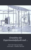Grundriss der Experimentalphysik und Elemente der Astronomie und mathematischen Geographie