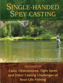 Single Handed Spey Casting