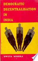 Democratic Decentralisation in India