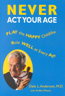 Never Act Your Age