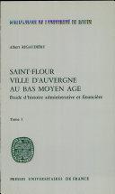 Saint-Flour, ville d'Auvergne au bas Moyen Age