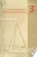 Current Developments in Monetary and Financial Law Book