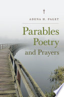 Parables Poetry And Prayers