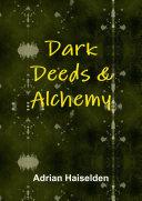 Dark Deeds   Alchemy  Hardcover