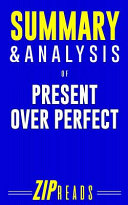 Summary and Analysis of Present Over Perfect