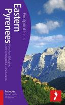 Eastern Pyrenees Footprint Focus Guide