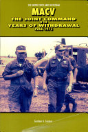 MACV  The Joint Command in the Years of Withdrawal  1968 1973  Paperbound
