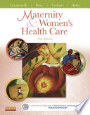"""Maternity and Women's Health Care E-Book"" by Deitra Leonard Lowdermilk, Shannon E. Perry, Mary Catherine Cashion, Kathryn Rhodes Alden"
