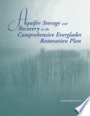 Aquifer Storage and Recovery in the Comprehensive Everglades Restoration Plan Book