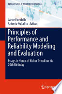 Principles of Performance and Reliability Modeling and Evaluation