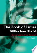 The Book of James (William James, That Is)