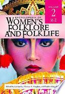 Encyclopedia of Women's Folklore and Folklife: M-Z