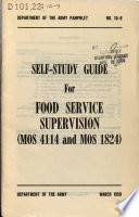 Self study Guide for Food Service Supervision  MOS 4114 and MOS 1824
