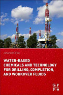 Water Based Chemicals and Technology for Drilling  Completion  and Workover Fluids