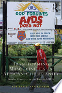 Transforming Masculinities in African Christianity